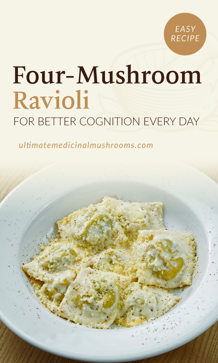 """Text area which says """"Four-Mushroom Ravioli For Better Cognition Every Day ultimatemedicinalmushrooms.com"""" followed by a photo of a ravioli dish served on a white plate"""