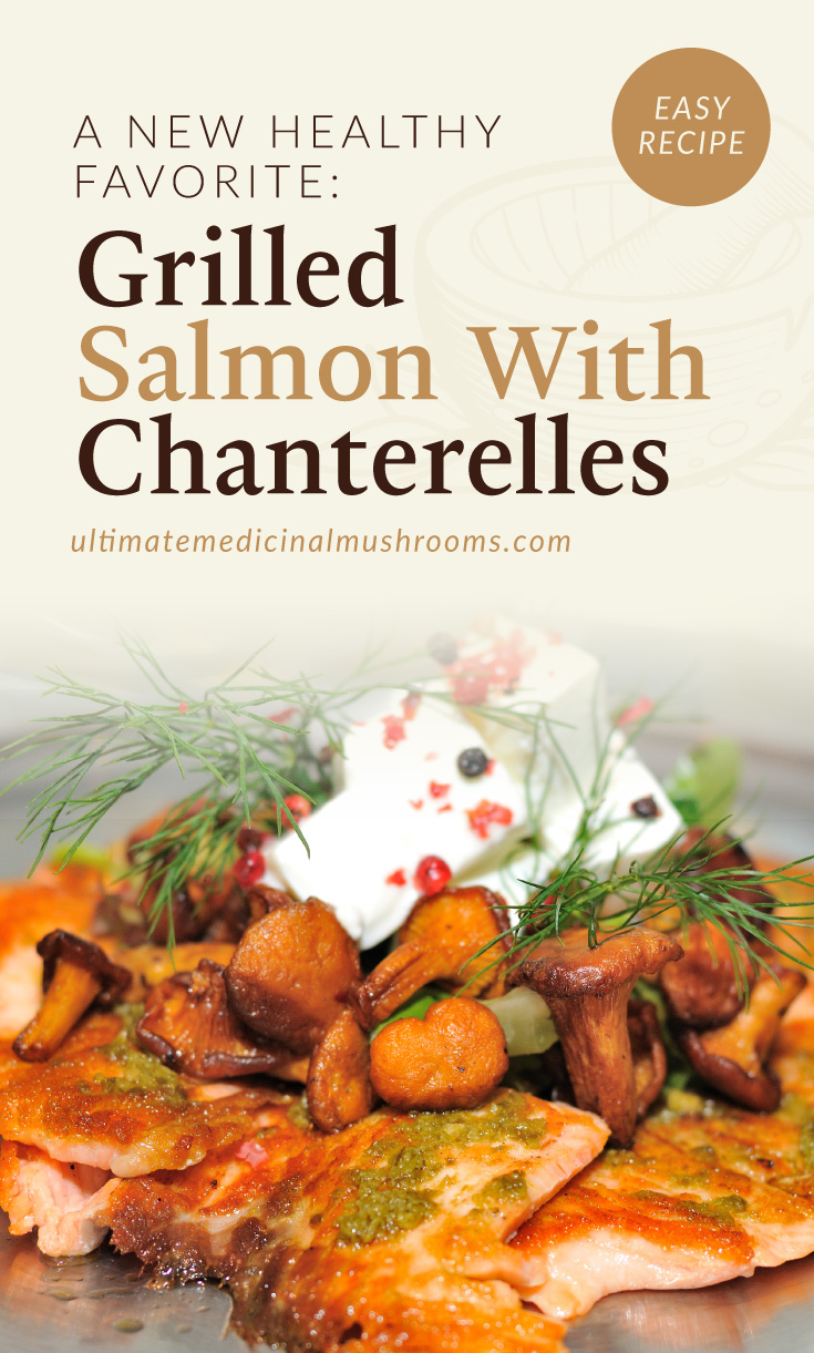 """Text area which says """"A New Healthy Favorite: Grilled Salmon With Chanterelles ultimatemedicinalmushrooms.com"""" followed by a photo of a grilled salmon dish with chanterelle mushrooms on top"""