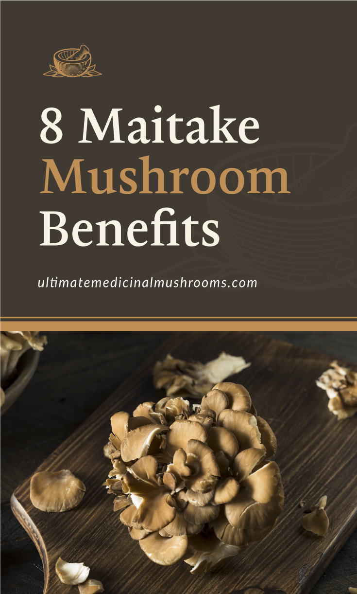 "Text area which says ""8 Maitake Mushroom Benefits, ultimatemedicinalmushrooms.com"" followed by a bunch of maitake mushrooms on a chopping board"