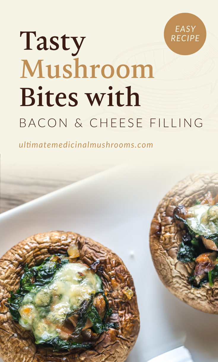"""Text area which says """"Tasty Mushroom Bites with Bacon and Cheese Filling, Easy Recipe,ultimatemedicinalmushrooms.com"""" followed by a photo of baked portobello mushrooms topped with cheese on a tray"""